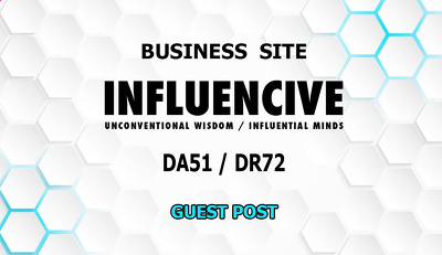 Guest post on Influencive.com business and marketing site DA51
