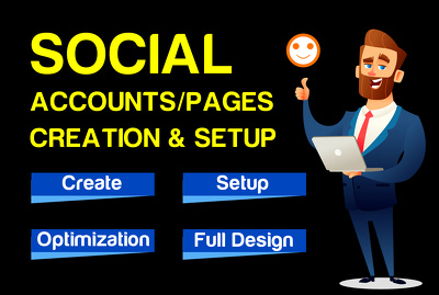 Create and setup social media profile and pages for any business