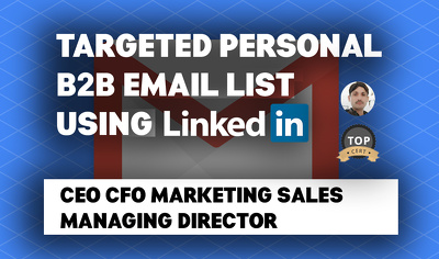 100 Targeted Personal B2B Email Database List using Linkedin