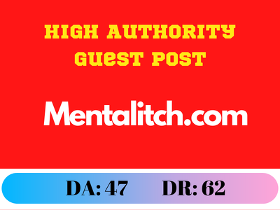 Guest Post on mentalitch.com - mentalitch DR:62 DA:47