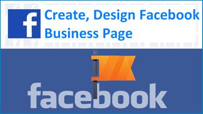Create, Design Facebook business page