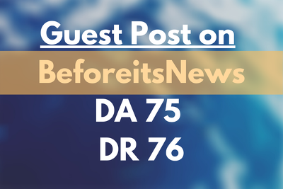 Publish a Guest Post on Beforeitsnews DR 76 General Blog