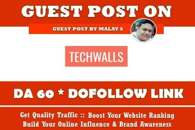 Guest post on Techwalls. Techwalls.com DA60