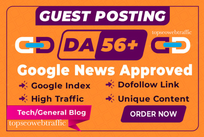 Guest post on google news approved da56 website
