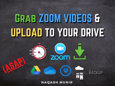 Download 10 zoom videos and upload to online drives fastly
