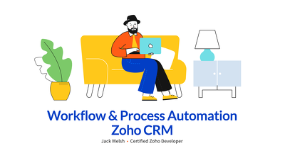 Build workflows to automate your processes in Zoho CRM