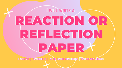 Write a reaction or reflection paper for blog posts