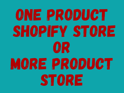 Create one or more product shopify dropshipping store