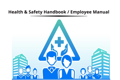 Draft a Robust Health & Safety Handbook/Manual for your Business