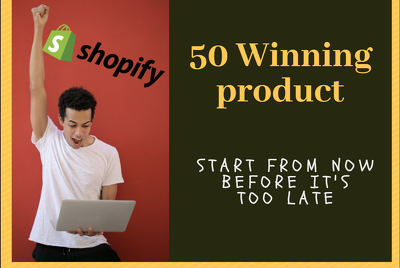 Provide 50 market Winning Dropshipping Prdoducts