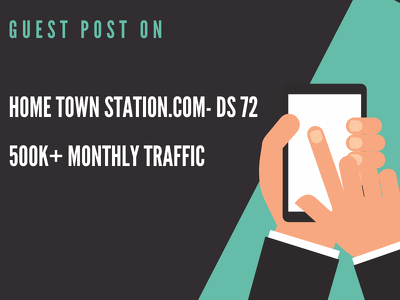 Publish Guest Post on Home Town Station-DS 72
