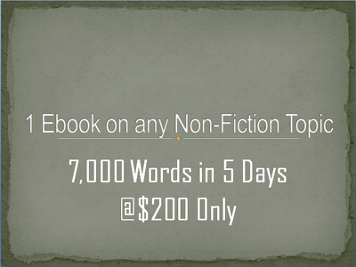 I can write a 7,000 words ebook on any non fiction in five days