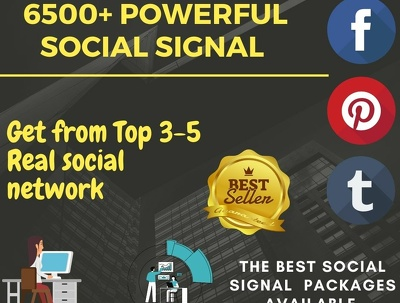 Provide 6500+ powerful social signal from top 5 Social network
