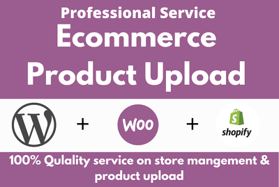 Upload your desired product in woocommerce and shopify store