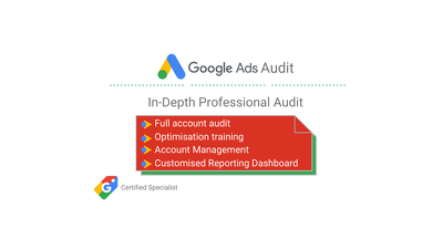 In-Depth Google Ads Account Audit & Optimisation