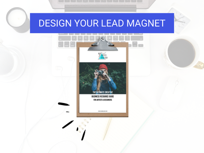 Design your Lead Magnet
