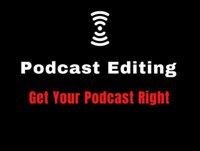 Edit your Podcast (upto 30 min)