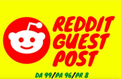 Write and publish guest posts on Reddit. com DA91