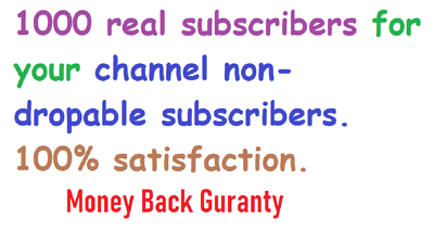 1000 real subscribers for your youtube channel