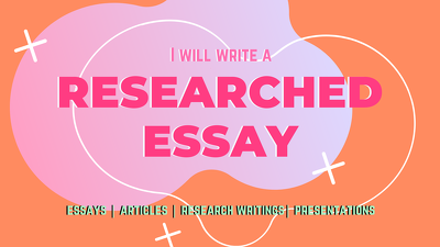 Write a well-researched essay