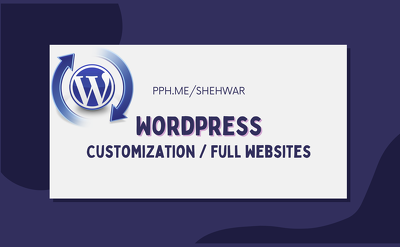 Create full or customize your WordPress website