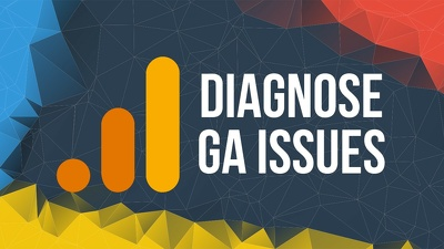 Diagnose your Google Analytics issue