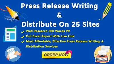 Killer Press Release Writing & Distribution on 25 sites,  24 hrs