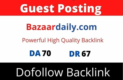 Guest Post on Bazaardaily, Bazaardaily.com DA 70 Dofollow Link