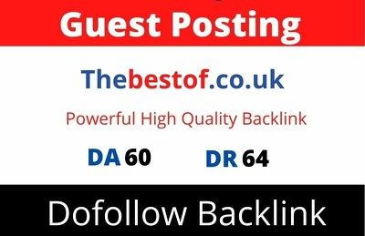 Guest Post on Thebestof, Thebestof.co.uk DA 60 Dofollow Link