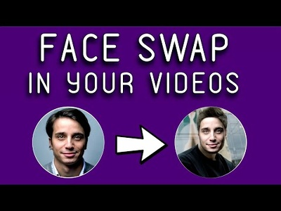 Face swap in your video