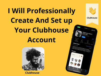 Professionally create and set up your clubhouse account