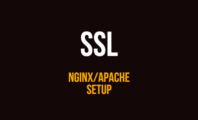 Setup NGINX/APACHE SSL for a single domain in two hours