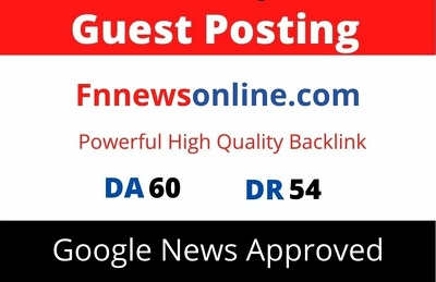 Guest Post on Google News Approved Fnnewsonline.com DA 60