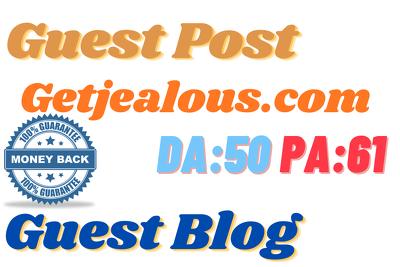 Write & Publish No-Follow Guest Post On Getjealous.com
