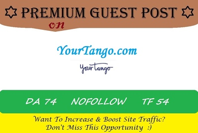Write & Publish A Guest Post ON yourtango.com DA-74,PA-78