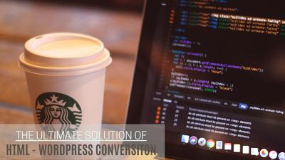 Convert html to wordpress website by coding.