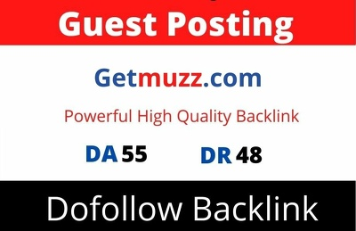 Guest Post on Getmuzz, Getmuzz.com DA 55 with Dofollow Link