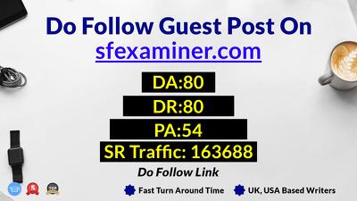 Provide You Guest Post On sfexaminer.com