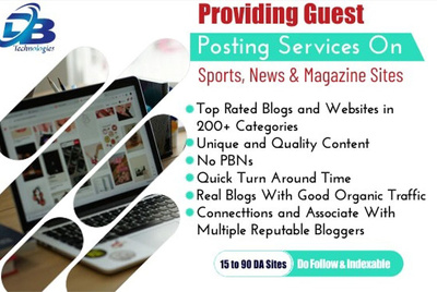 Providing Guest Posts on Sports, News and Magazine Sites