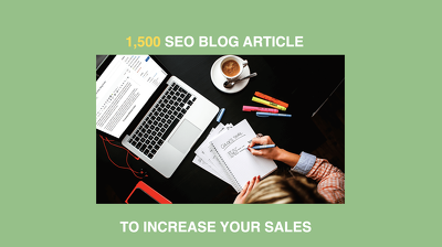 1,500 word SEO article or blog post