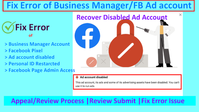 Fix error issue of Facebook Business Manager, Ad Account or Page