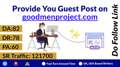 Provide you Guest Post on : goodmenproject.com
