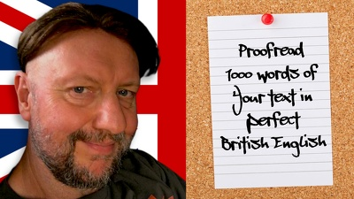 Proofread 1000 words of your text in perfect British English