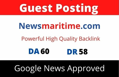 Guest Post on Google News Approved Newsmaritime.com DA 60
