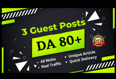 Write and Publish 3 Dofollow Guest Post on High Authority sites