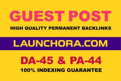 Publish A Guest Blog Post On launchora. com DA-45