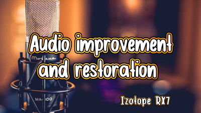 Improve or repair your audio file (5 minutes)
