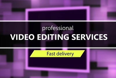 Professional Video Editing Service As You Want In Less Time