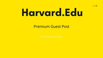 Harvard.edu DA97 Premium Guest Posting writing + publishing