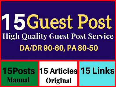 Submit 15 dofollow guest posts on DA 90 to 50 real blog site